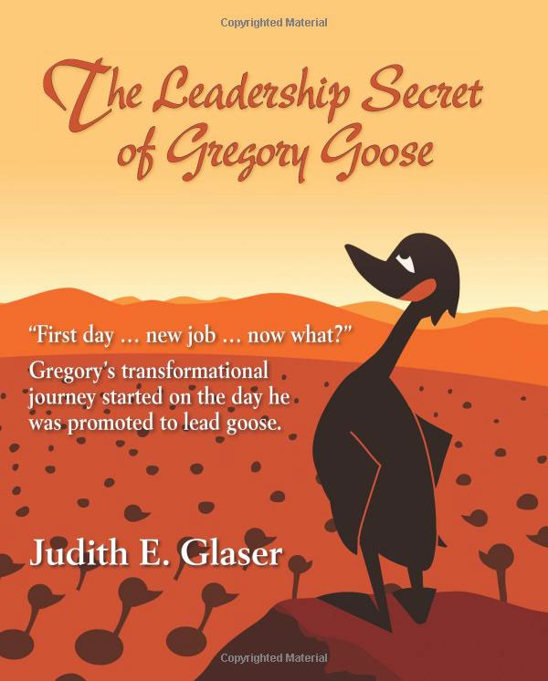 The Leadership Secret of Gregory Goose